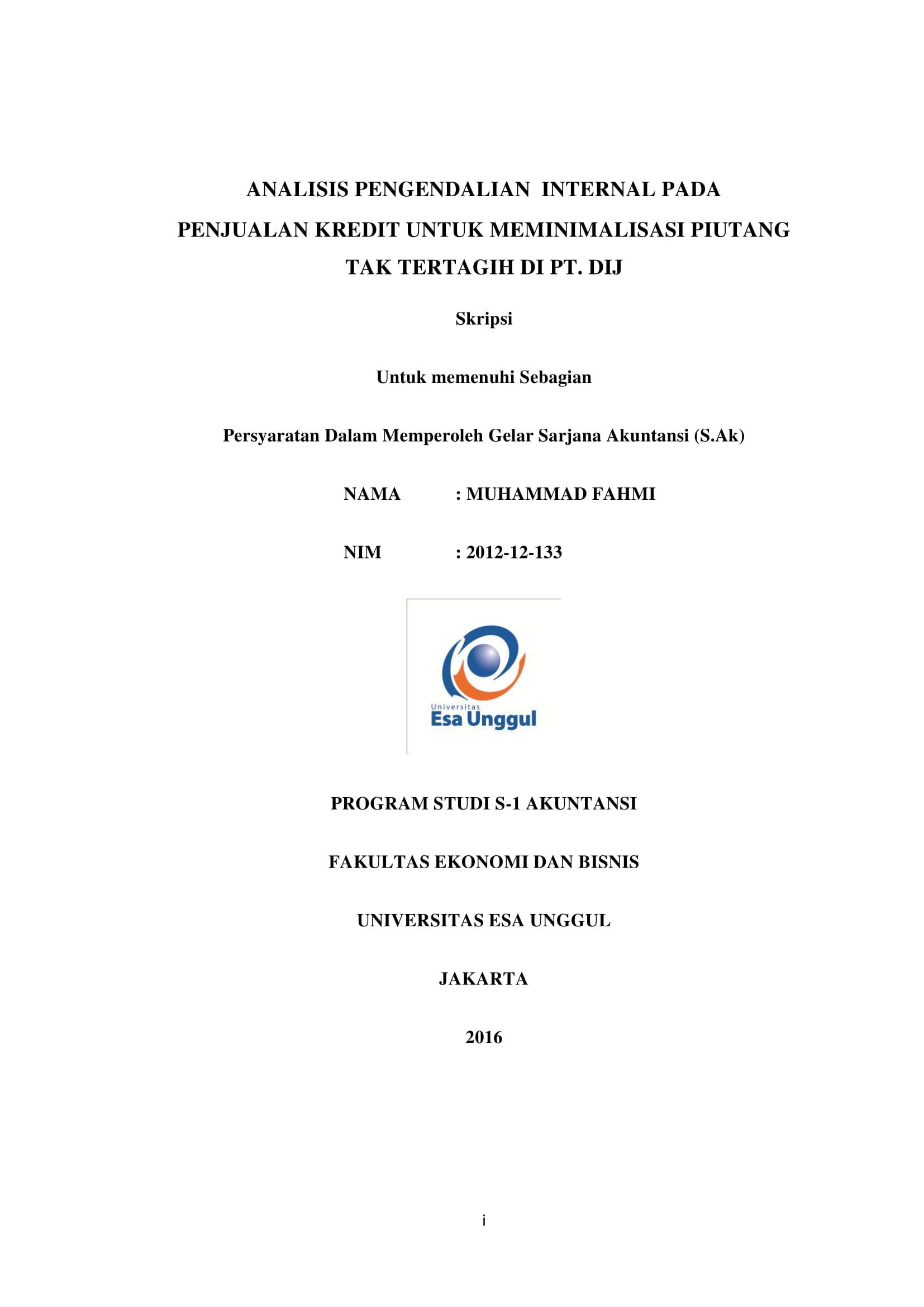 Analisis Pengendalian Internal pada Penjualan Kredit untuk Meminimalisasi Piutang Tak Tertagih di PT. DIJ