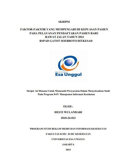 Faktor-Faktor Yang Mempengaruhi Kepuasan Pasien Pada Pelayanan Pendaftaran Pasien Baru Rawat Jalan Tahun 2014 RSPAD Gatot Soebroto