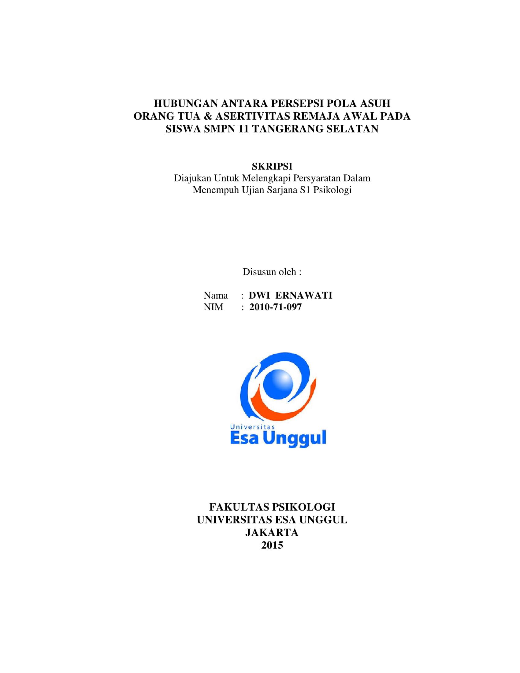 Hubungan Antara Persepsi Pola Asuh Orang Tua & Asertivitas Remaja Awal pada Siswa SMPN 11 Tangerang Selatan