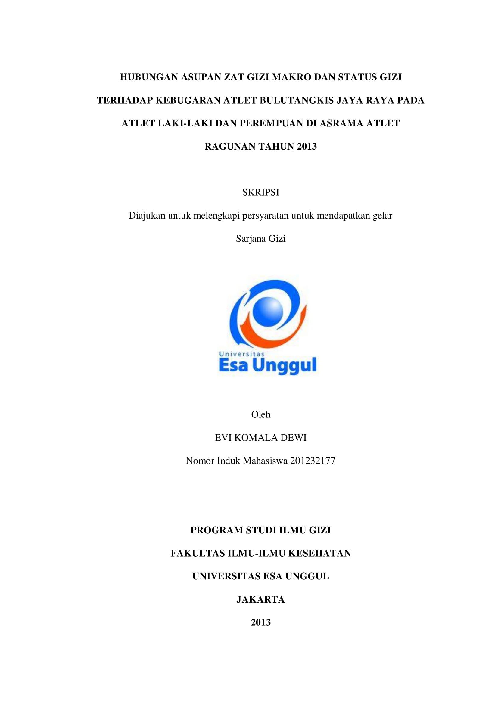 Hubungan Asupan Zat Gizi Makro dan Status Gizi Terhadap Kebugaran Atlet Bulutangkis Jaya Raya pada Atlet Laki-Laki dan Perempuan di Asrama Atlet Ragunan Tahun 2013