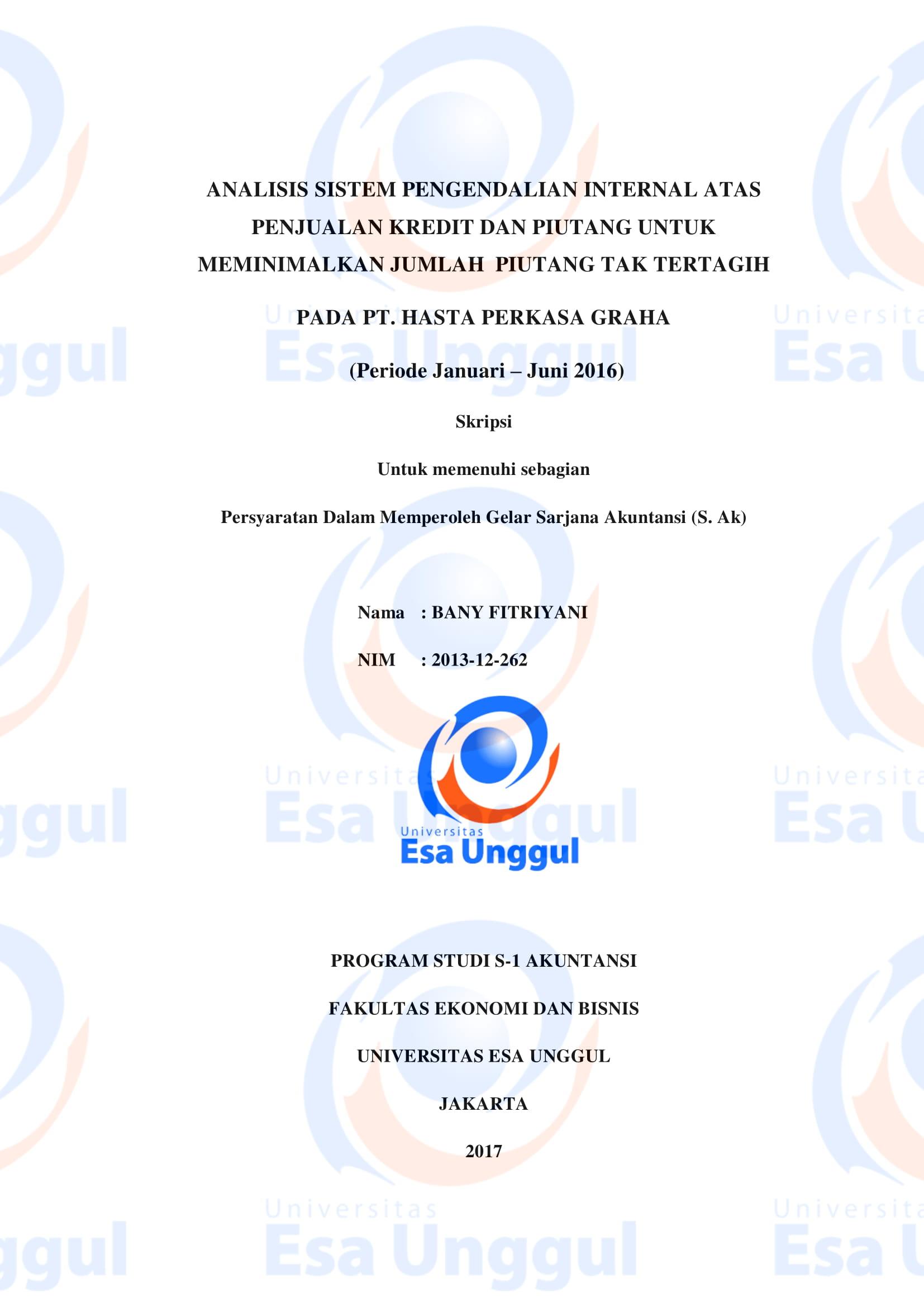 Analisis Sistem Pengendalian Internal atas Penjualan Kredit dan Piutang untuk Meminimalkan Jumlah Piutang Tak Tertagih pada PT. Hasta Perkasa Graha (Periode Januari  – Juni 2016)