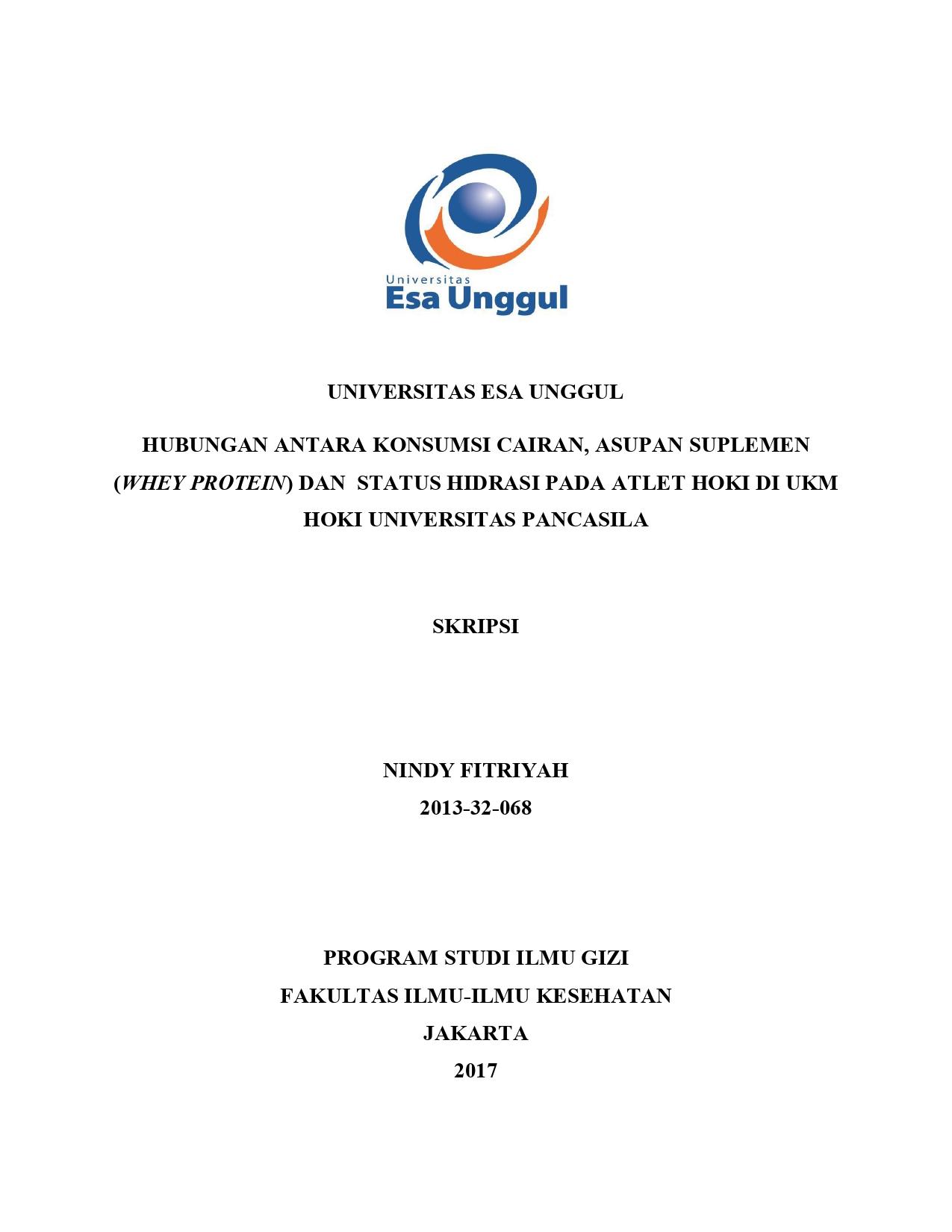 Hubungan Antara Konsumsi Cairan, Asupan Suplemen (Whey Protein) dan Status Hidrasi Pada Atlet Hoki di Ukm Hoki Universitas Pancasila