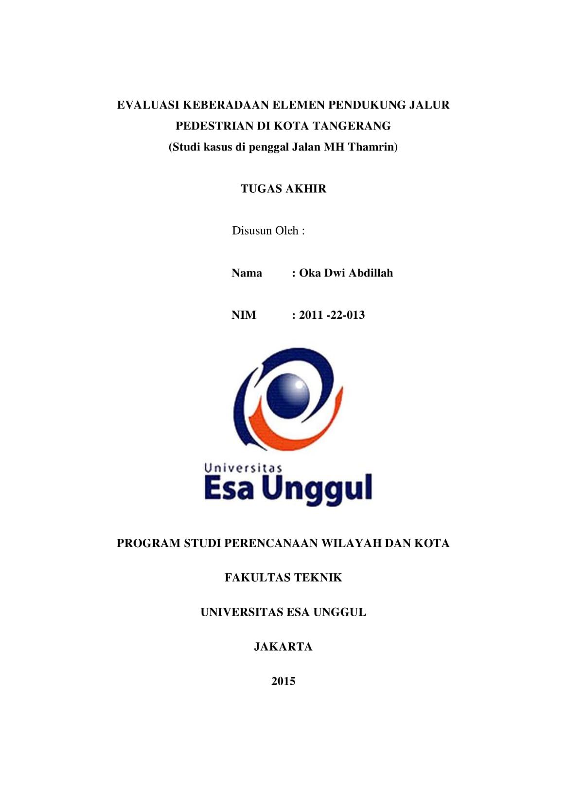 Evaluasi Keberadaan Elemen Pendukung Jalur Pedestrian di Kota Tangerang (Studi Kasus di Penggal Jalan MH Thamrin)