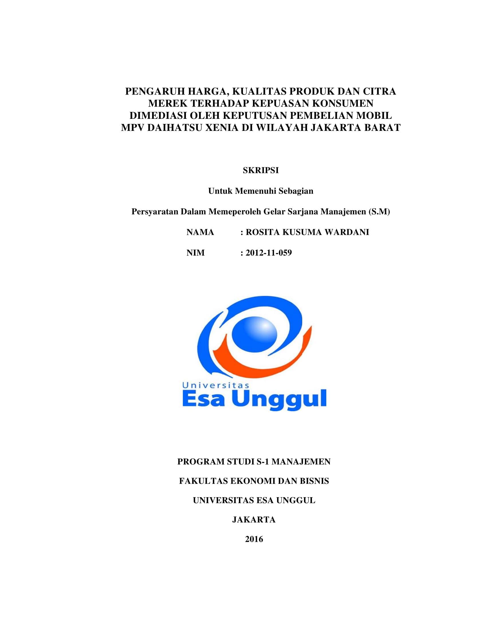 Pengaruh Harga, Kualitas Produk dan Citra Merek Terhadap Kepuasan Konsumen Dimediasi Oleh Keputusan Pembelian Mobil MPV Daihatsu Xenia di Wilayah Jakarta Barat