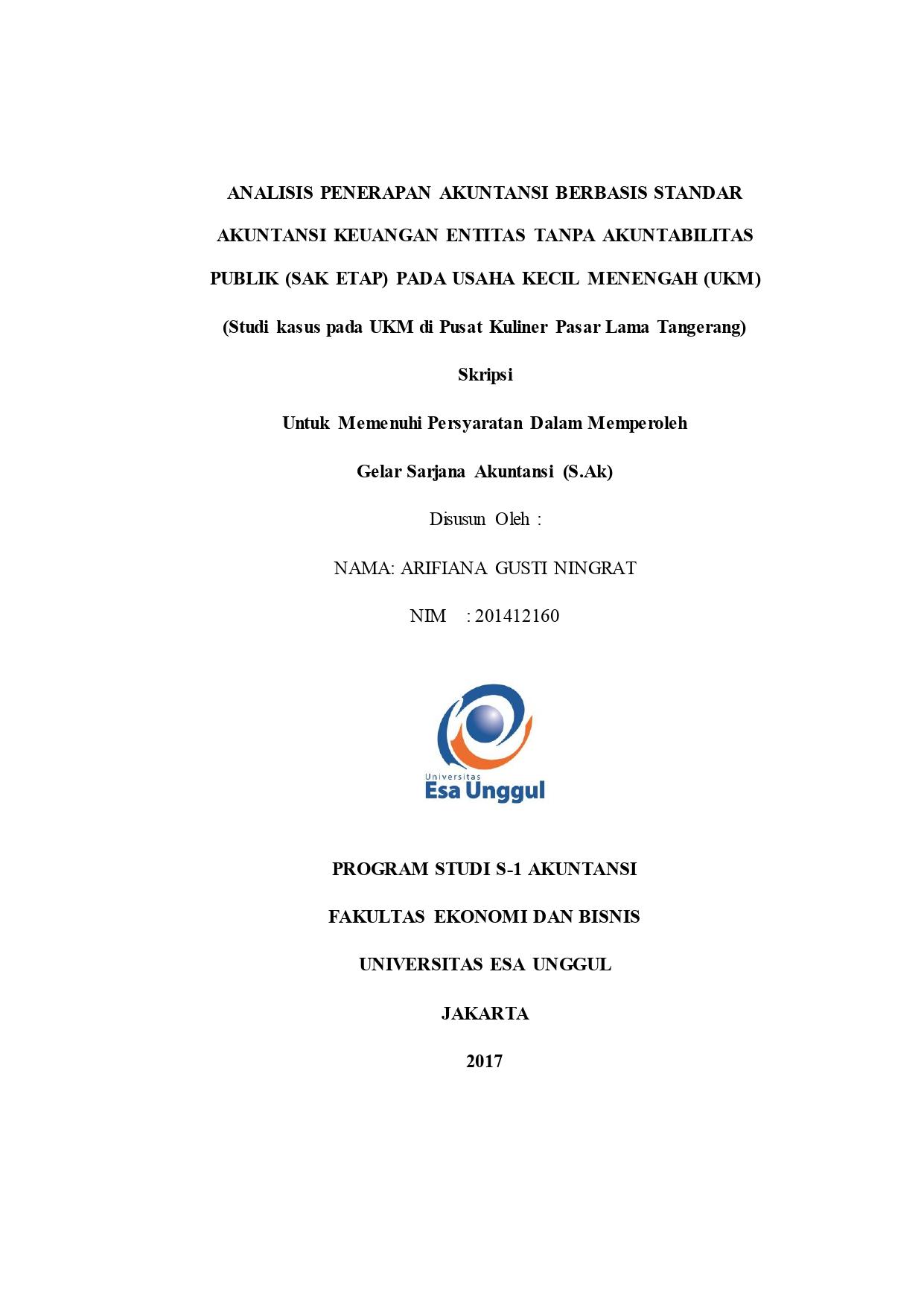 Analisis Penerapan Akuntansi Berbasis Standar Akuntansi Keuangan Entitas Tanpa Akuntabilitas Publik (SAK ETAP) Pada Usaha Kecil Menengah (UKM) (Studi Kasus pada UKM di Pusat Kuliner Pasar Lama Tangerang)