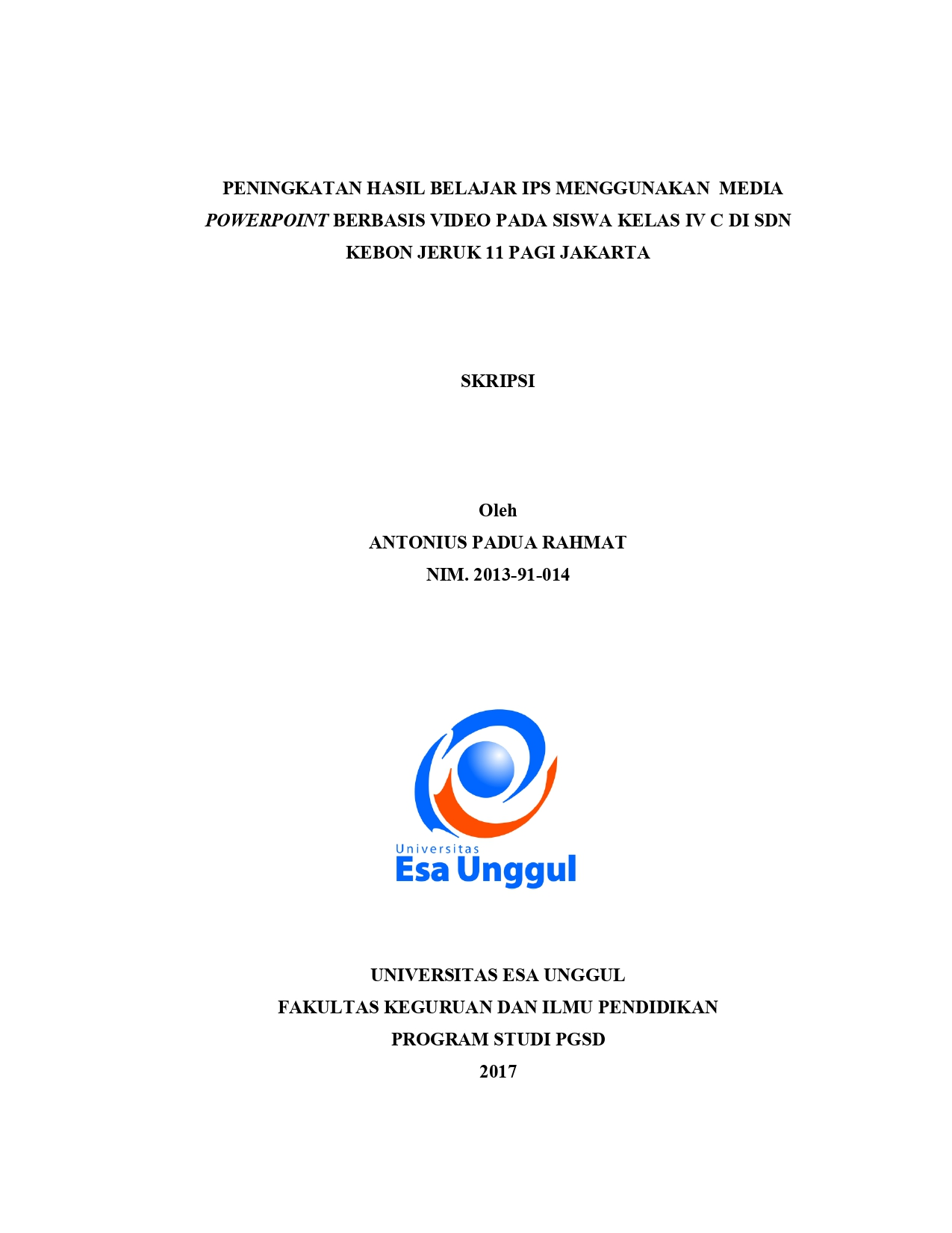 Peningkatan Hasil Belajar Ips menggunakan Media Powerpoint berbasis Video pada Siswa Kelas IV C di SDN Kebon Jeruk 11 Pagi Jakarta