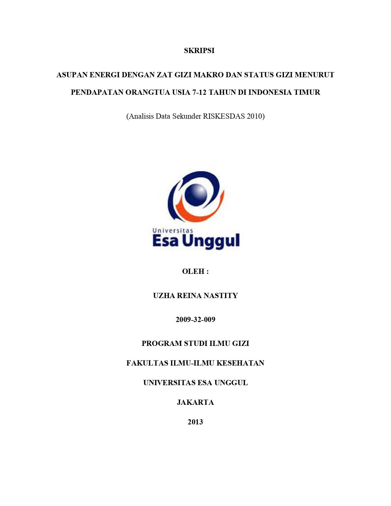 Asupan Energi dengan Zat Gizi Makro dan Status Gizi Menurut Pendapatan Orangtua Usia 7-12 Tahun di Indonesia Timur (Analisis Data Sekunder Riskesdas 2010)