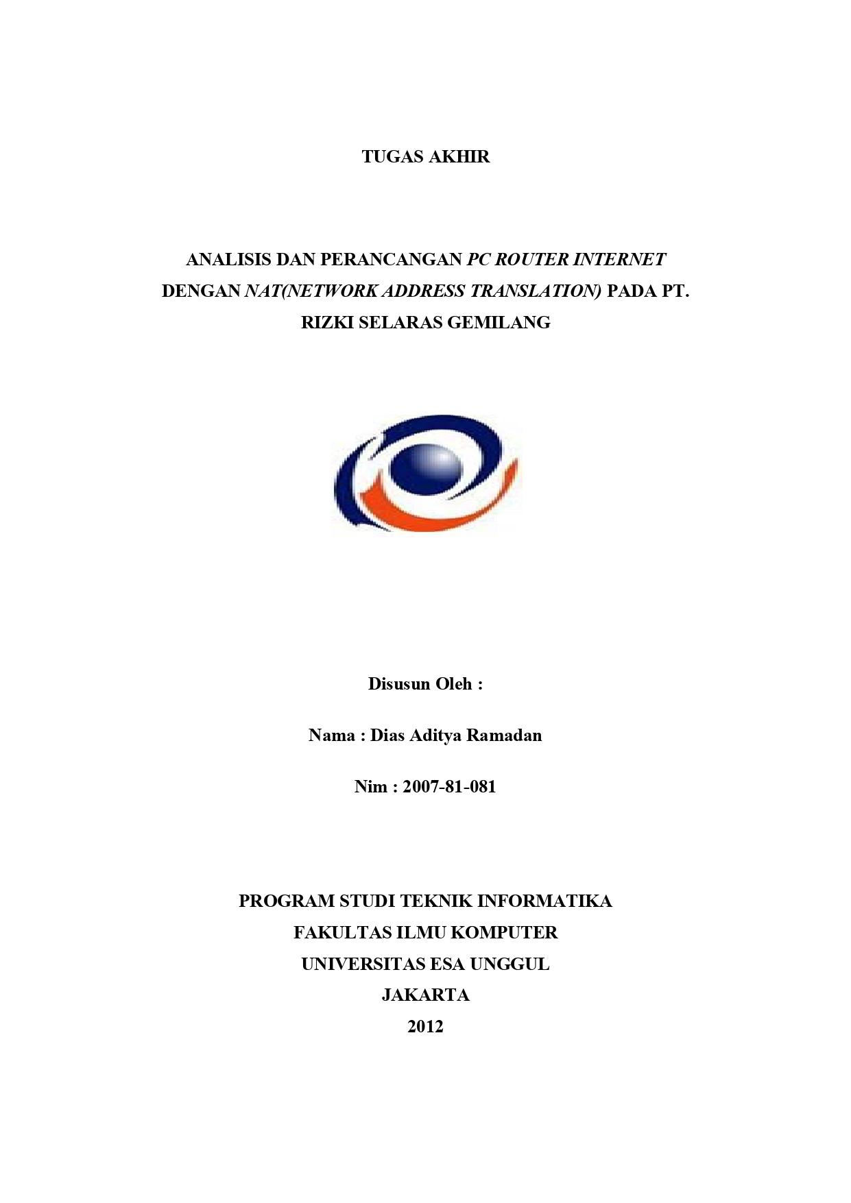 Analisis dan Perancangan PC Router Internet dengan Nat(Network Address Translation) pada PT. Rizki Selaras Gemilang