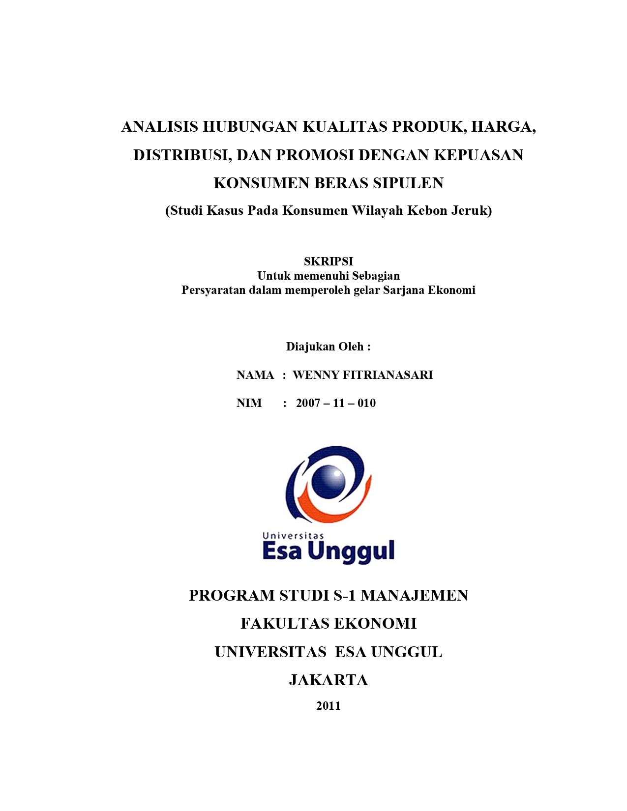 Analisis Hubungan Kualitas Produk, Harga, Distribusi, dan Promosi dengan Kepuasan Konsumen Beras Sipulen