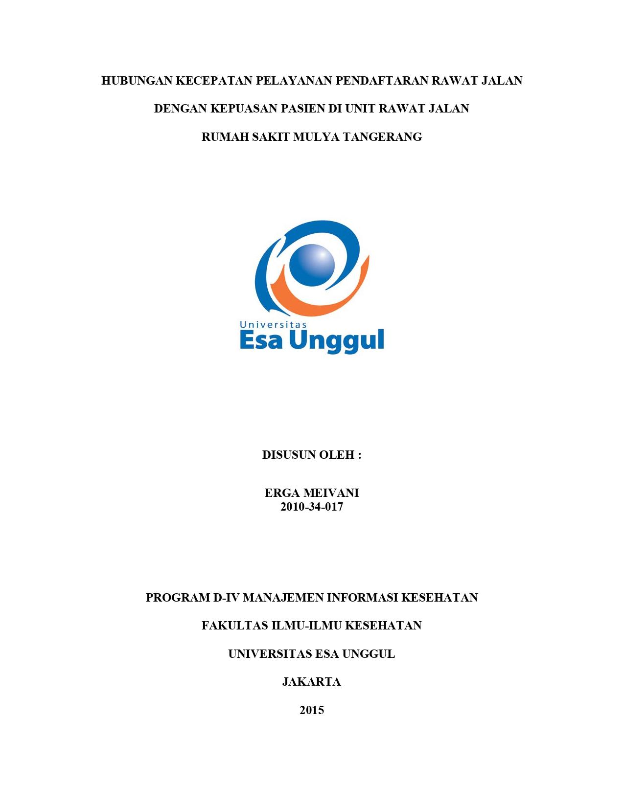 Hubungan Kecepatan Pelayanan Pendaftaran Rawat Jalan dengan Kepuasan Pasien di Unit Rawat Jalan Rumah Sakit Mulya Tangerang