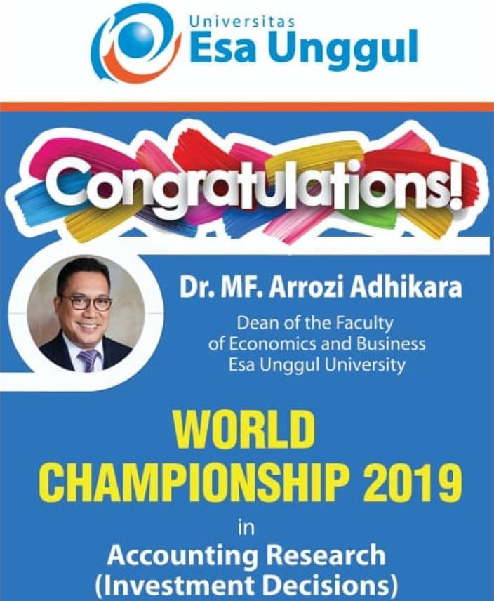 Dr. MF. Arrozi Adhikara, Dean of the Faculty of Economics and Business Wins World Championship – 2019 in Accounting Research (Investment Decision)
