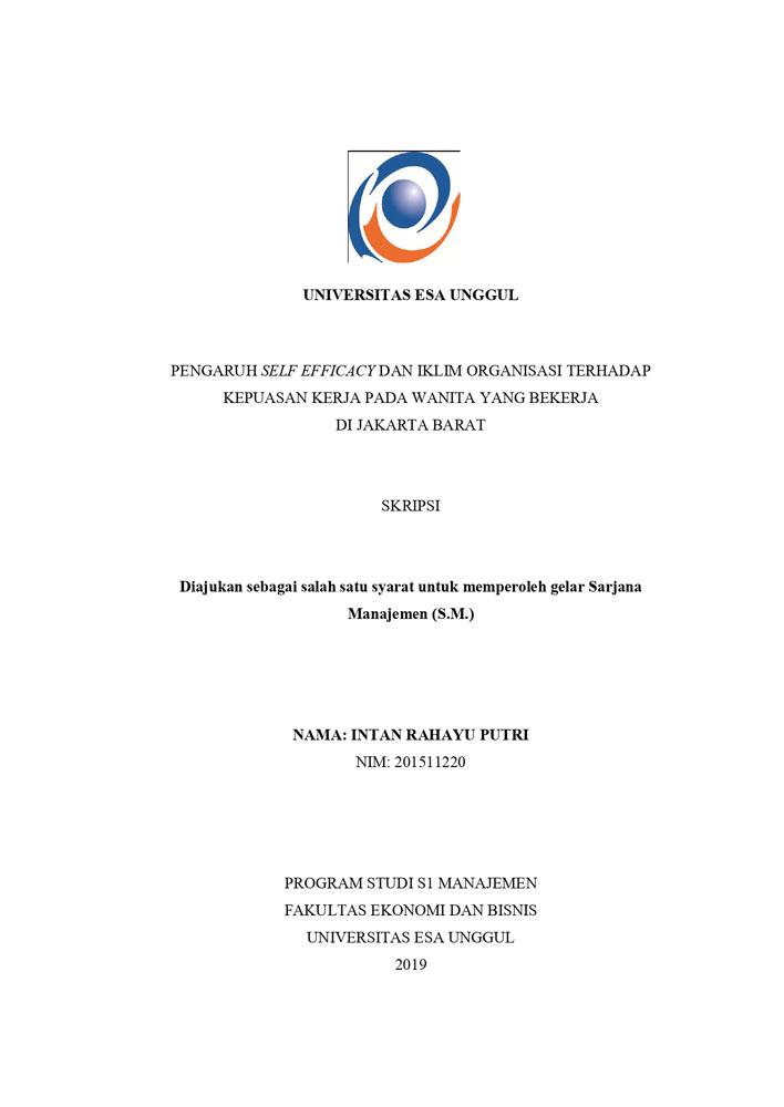 Pengaruh Self Efficacy dan Iklim Organisasi terhadap Kepuasan Kerja pada Wanita yang Bekerja di Jakarta Barat
