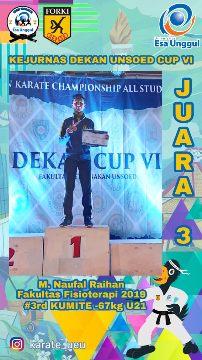 Naufal Raihan, Mahasiswa Fisioterapi Universitas Esa Unggul Raih Juara di Turnamen Karate Unsoed Cup Championship