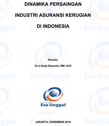 Dinamika Persaingan Industri Asuransi Kerugian Di Indonesia