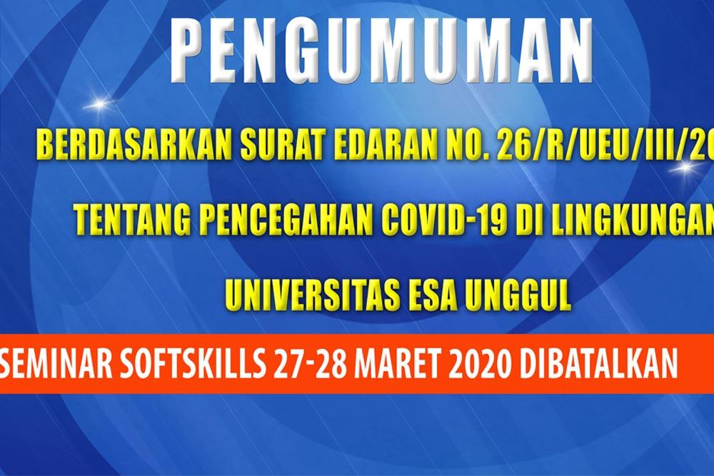Seminar Softskills 27 – 28 Maret 2020 dibatalkan